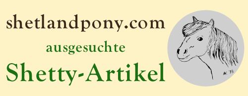 shetlandpony.com ausgesuchte Shetty-Artikel